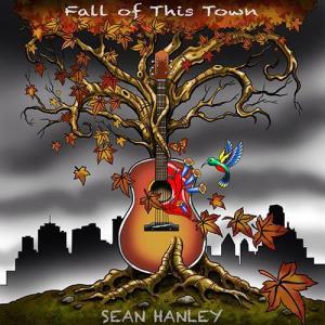 "Sean Hanley ""Fall of This Town"", 2013"